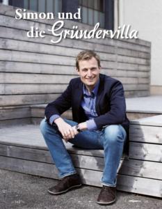 Ein Visionär im Allgäu - Simon und die Gründervilla _Coverbild